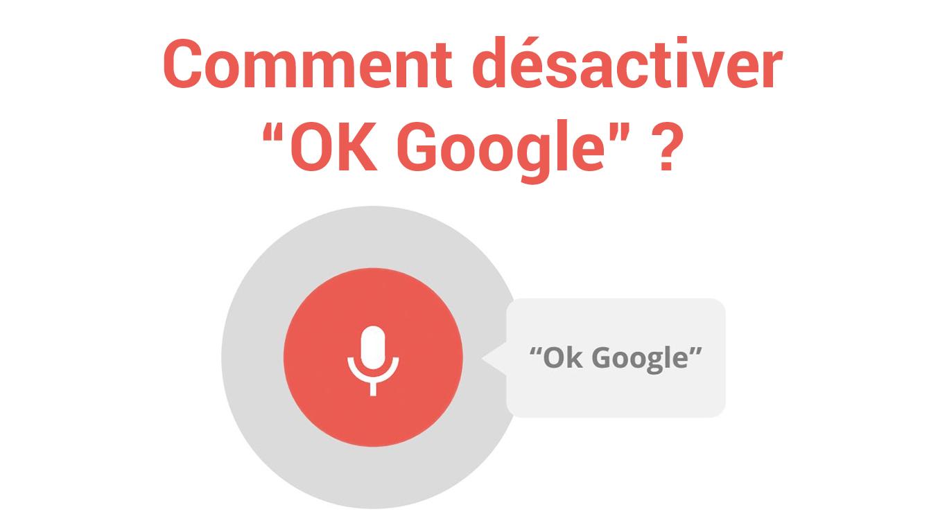 comment desactiver ok google